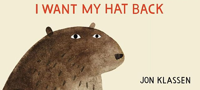 I Want My Hat Back John Klassen