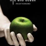 """""""Здрач"""" 10 години по-късно – """"Life and Death: Twilight Reimagined"""""""