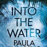 """Into the Water"" – новият роман на Паула Хоукинс е дълбоко потапяне в мрачни води"