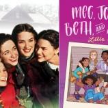 """""""Малки жени"""" се превръща в графичен роман и сериал за тинейджъри [галерия]"""