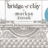 """Една история с могъщо, безстрашно сърце – """"Мостът на Клей"""" от Маркъс Зюсак [откъс]"""