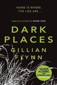 Dark Places Gillian Flynn