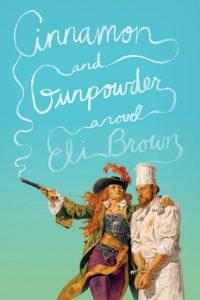 Cinnamon and Gunpowder Eli Brown