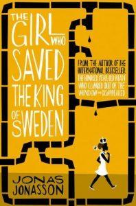 Yhe Girl Who Saved The King of Sweden Jonas Jonasson