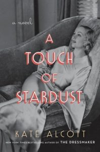 A Touch of Stardust – Kate Alcott