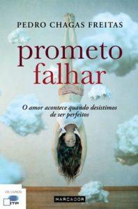 Обещавам ти провал – Педру Шагаш Фрейташ
