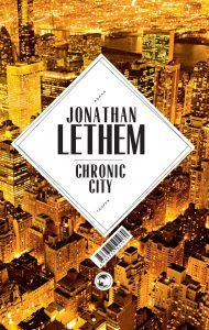 Джонатан Летъм - Chronic City