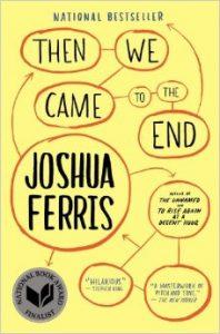 И тогава стигнахме края - Джошуа Ферис